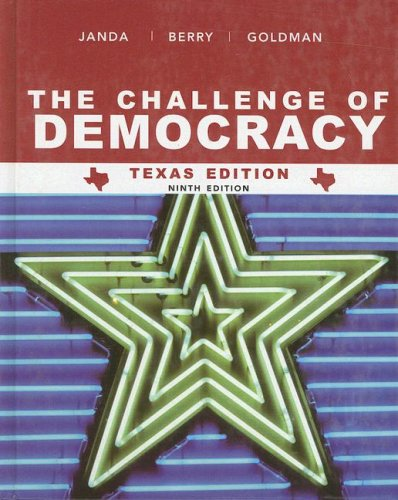 Janda The Challenge Of Democracy Texaas Edition Ninth Edition At New Forused Price