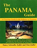 The Panama Guide, Nancy S. Zydler and Tom Zydler, 0963956639