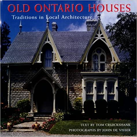 Book Old Ontario Houses: Traditions in Local Architecture