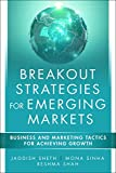 img - for Breakout Strategies for Emerging Markets: Business and Marketing Tactics for Achieving Growth book / textbook / text book