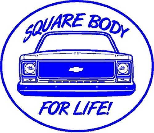 Square Body For Life BLUE S-10 CK1500 2500 Truck Window sticker decal Hot Rod Rat Rod Pickups