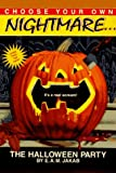 img - for The Halloween Party (Choose Your Own Nightmare) book / textbook / text book
