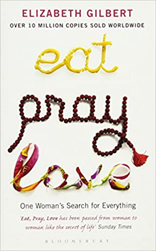 amazon eat pray love one woman s search for everything