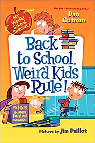 Back to School, Weird Kids Rule! (My Weird School Special)