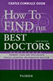 How to Find the Best Doctors, John J. Connolly, 1883769256