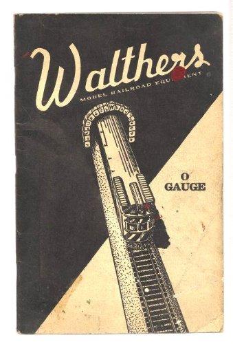 oad Equipment Supplies O Gauge Catalog No 9 (Walthers Model Railroad)