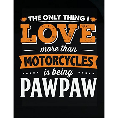 My Family Tee Love Being Pawpaw More Than Motorcycles Biker Gift - Sticker