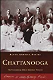 Chattanooga: The Chattanooga African American Museum