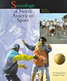 Sociology of North American Sport, Eitzen, D. Stanley and Sage, George H., 0697258858