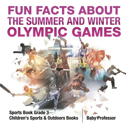 Fun Facts about the Summer and Winter Olympic Games -