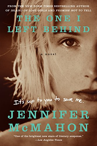 The One I Left Behind: A Novel cover