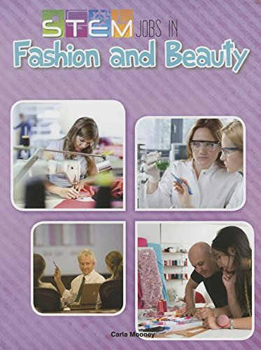- Stem Jobs in Fashion and Beauty (Stem Jobs You'll Love)