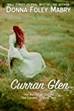 2: Curran Glen: The Currans, Book Two (The Manhattan Stories) (Volume 6)
