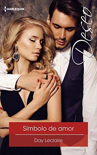 Símbolo de amor: La realeza (1) (Deseo) (Spanish Edition)