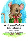 A House Before Christmas, Betty Antibus, 1492740594