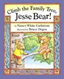 img - for Climb the Family Tree, Jesse Bear! (Jesse Bear Books (Hardcover)) book / textbook / text book