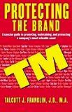 Protecting the Brand, Talcott J. Franklin, 1569802572