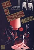 Front cover for the book Death By Publication by Jean-Jacques Fiechter