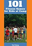 img - for 101 Fitness Games for Kids at Camp book / textbook / text book