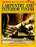 img - for Carpentry and Interior Finish: More Tricks of the Trade from an Old-Style Carpenter (Home Builder's Library) book / textbook / text book