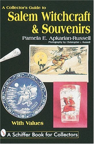 A Collector's Guide to Salem Witchcraft and Souvenirs (Schiffer Book for Collectors)]()