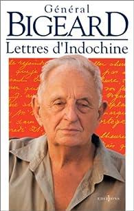 Lettres d'Indochine par Général Marcel Bigeard