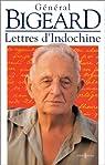 Lettres d'Indochine par Bigeard