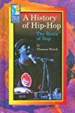 A History of Hip-Hop: The Roots of Rap (High Five Reading - Blue)