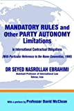 Mandatory Rules and Other Party Autonomy Limitations in International Contractual Obligations, Seyed Ebrahimi, 1844012972