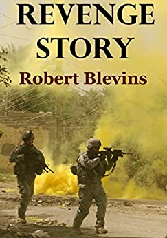 Revenge Story by [Blevins, Robert]