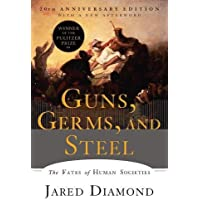 Guns, Germs, and Steel: The Fates of Human
