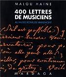 400 lettres de musiciens conservées au Musée royal de Mariemont