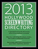 Hollywood Screenwriting Directory Spring 2013, , 1599637766