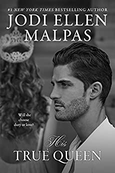 His True Queen by Jodi Ellen Malpas