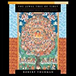 The Jewel Tree of Tibet: The Enlightenment of Tibetan Buddhism | Robert Thurman