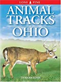 Animal Tracks of Ohio, Ian Sheldon and Tamara Eder, 1551053055