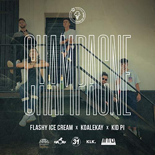 Champagne (feat. Koalekay & Kid Pi)