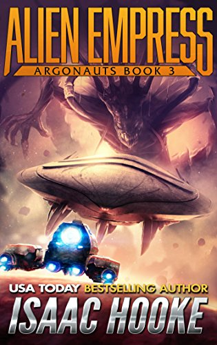 Alien Empress (Argonauts Book 3) -