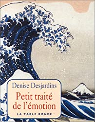 Book's Cover ofPetit traité de l'émotion