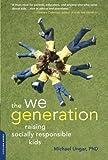 The We Generation: Raising Socially Responsible Kids