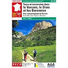 TOURS ET TRAVERSÉES DANS LE VERCORS DE DIOIS ET LES BARONNIES