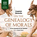 On the Genealogy of Morals: A Polemic | Friedrich Nietzsche