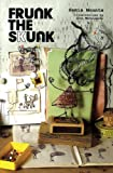 Frunk the Skunk, Samia Mounts, 0979884101