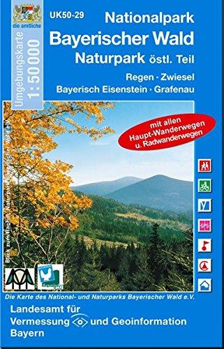 Topographische Karten Bayern, Bl.29, Naturpark Bayerischer Wald Ost, Nationalpark Bayerischer Wald (UK50 Umgebungskarte 1:50000 Bayern Topographische Karte Freizeitkarte Wanderkarte)