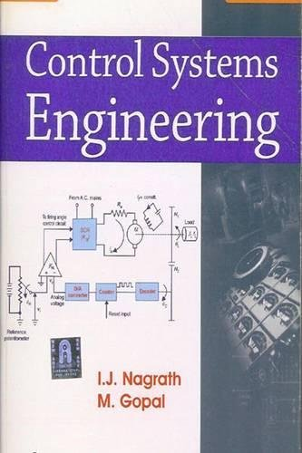 CONTROL SYSTEMS: ENGINEERING, 5th Edition
