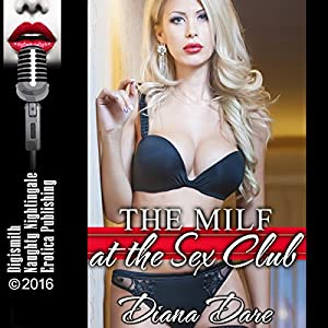 The MILF at the Sex Club Audiobook