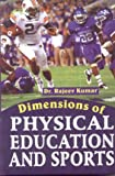 img - for Dimensions of Physical Education book / textbook / text book