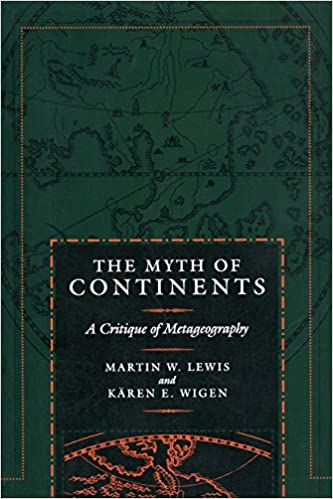 Amazon the myth of continents a critique of metageography amazon the myth of continents a critique of metageography 9780520207431 martin w lewis kren wigen books fandeluxe Images