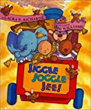 Jiggle Joggle Jee!, Laura E. Richards, 0688178332