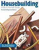 Housebuilding, R. J. DeCristoforo, 080695521X